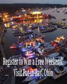 "Put in Bay Free Weekend - A picture of the marina with the wording ""register to win a free weekend at Put in Bay."""